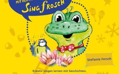 """Das neue Buch """"Stimmspaß mit dem kleinen Singfrosch"""" ist erschienen"""
